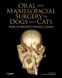 Oral and Maxillofacial Surgery in Dogs and Cats, 1st Edition,Frank Verstraete,Milinda Lommer,ISBN9780702046186