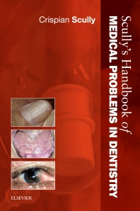 Cover image for Scully's Handbook of Medical Problems in Dentistry
