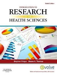 Introduction to Research in the Health Sciences E-Book, 6th Edition,Stephen Polgar,Shane Thomas,ISBN9780702046698