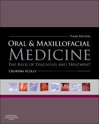 Cover image for Oral and Maxillofacial Medicine