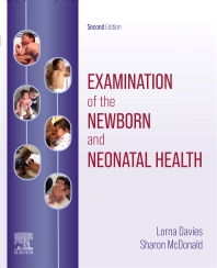 Examination of the Newborn and Neonatal Health - 2nd Edition - ISBN: 9780702049552, 9780702079412