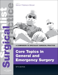 Cover image for Core Topics in General & Emergency Surgery - Print and E-Book