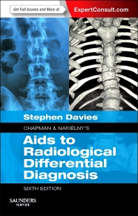 Chapman & Nakielny's Aids to Radiological Differential Diagnosis - 6th Edition - ISBN: 9780702051760, 9780702057106