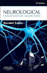 Neurological Examination Made Easy - 5th Edition - ISBN: 9780702051784, 9780702055027