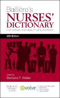 Bailliere's Nurses' Dictionary - 26th Edition - ISBN: 9780702053283, 9780702053733