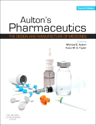 Aulton's Pharmaceutics E-Book, 4th Edition,Michael Aulton,Kevin Taylor,ISBN9780702053931