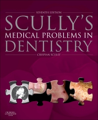 Cover image for Scully's Medical Problems in Dentistry