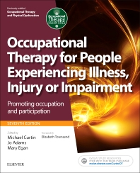 Cover image for Occupational Therapy for People Experiencing Illness, Injury or Impairment
