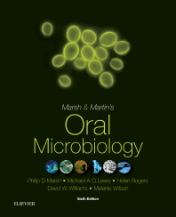 Marsh and Martin's Oral Microbiology, 6th Edition,Philip Marsh,Michael Lewis,Helen Rogers,David Williams,Melanie Wilson,ISBN9780702061066