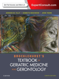 Cover image for Brocklehurst's Textbook of Geriatric Medicine and Gerontology