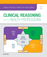 Cover image for Clinical Reasoning in the Health Professions