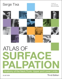 Atlas of Surface Palpation, 3rd Edition,Serge Tixa,ISBN9780702062254