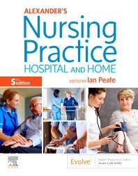 Alexander's Nursing Practice - 5th Edition - ISBN: 9780702062308, 9780702065385