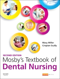 Mosby's Textbook of Dental Nursing - 2nd Edition - ISBN: 9780702062377, 9780723438441