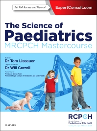 Cover image for The Science of Paediatrics: MRCPCH Mastercourse