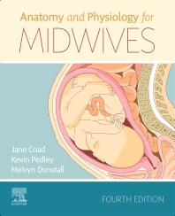 Cover image for Anatomy and Physiology for Midwives