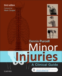 Minor Injuries, 3rd Edition,Dennis Purcell,ISBN9780702066696