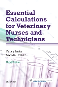 Essential Calculations for Veterinary Nurses and Technicians - 3rd Edition - ISBN: 9780702068072, 9780702070778