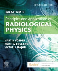 Cover image for Graham's Principles and Applications of Radiological Physics