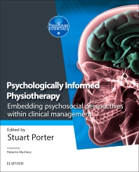 Psychologically Informed Physiotherapy - 1st Edition - ISBN: 9780702068171, 9780702068225