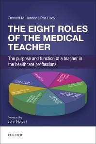 Cover image for The Eight Roles of the Medical Teacher