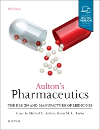 Aulton's Pharmaceutics - 5th Edition - ISBN: 9780702070051, 9780702070020