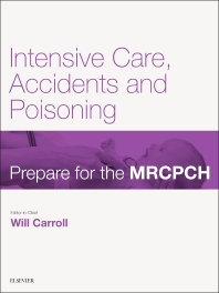 Intensive Care, Accident & Poisoning - 1st Edition - ISBN: 9780702070648