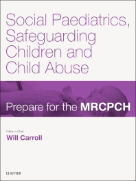 Cover image for Social Paediatrics, Safeguarding Children & Child Abuse