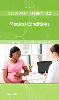 Cover image for Midwifery Essentials: Medical Conditions