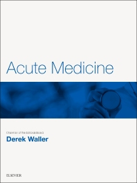 Acute Medicine - 1st Edition - ISBN: 9780702071133