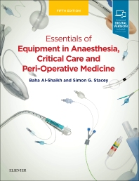 Essentials of Equipment in Anaesthesia, Critical Care and Perioperative Medicine - 5th Edition - ISBN: 9780702071959, 9780702071942