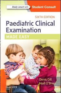 Cover image for Paediatric Clinical Examination Made Easy