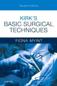 Cover image for Kirk's Basic Surgical Techniques
