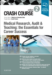 Cover image for Crash Course Medical Research, Audit and Teaching: the Essentials for Career Success