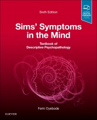 Cover image for Sims' Symptoms in the Mind: Textbook of Descriptive Psychopathology