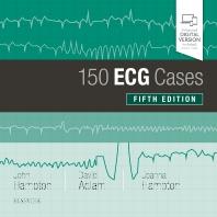 150 ECG Cases - 5th Edition - ISBN: 9780702074585