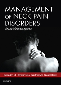 Management of Neck Pain Disorders - 1st Edition - ISBN: 9780702074776, 9780702074752