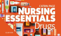 Nursing Essentials: Drugs - 1st Edition - ISBN: 9780702077630, 9780702077654