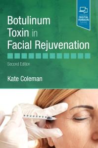 Botulinum Toxin in Facial Rejuvenation - 2nd Edition - ISBN: 9780702077869, 9780702077883