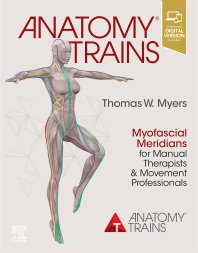 Anatomy Trains - 4th Edition - ISBN: 9780702078132, 9780702078156