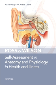 Cover image for Ross & Wilson Self-Assessment in Anatomy and Physiology in Health and Illness