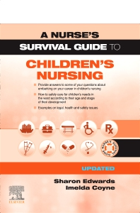 Cover image for A Nurse's Survival Guide to Children's Nursing - Updated Edition