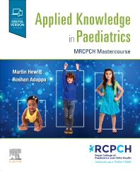 Applied Knowledge in Practice: : MRCPCH Mastercourse - 1st Edition - ISBN: 9780702080371