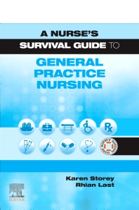 Cover image for A Nurse's Survival Guide to General Practice Nursing