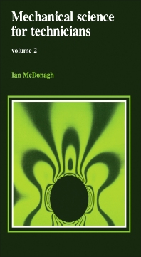 Mechanical Science for Technicians - 1st Edition - ISBN: 9780713134452, 9781483183282