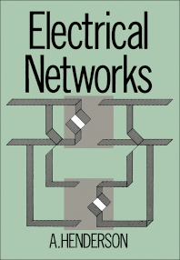 Electrical Networks - 1st Edition - ISBN: 9780713136371, 9781483280110
