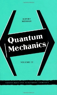 Quantum Mechanics, 1st Edition,Author Unknown,ISBN9780720400458