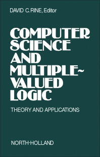 Computer Science and Multiple-Valued Logic - 1st Edition - ISBN: 9780720404067, 9781483257921
