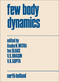 Few body dynamics - 1st Edition - ISBN: 9780720404814, 9780444601094