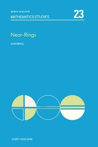 Near-rings: The Theory and its Applications - 1st Edition - ISBN: 9780720405668, 9780080871349
